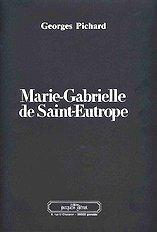 Marie-Gabrielle de Saint-Eutrope (Pichard,George)