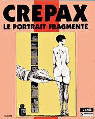Le portrait fragmente (Crepax,Guido)